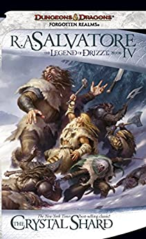 The Crystal Shard: The Legend of Drizzt, Book IV by [Salvatore, R.A.]
