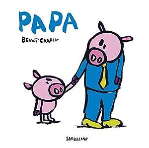 """Afficher """"Papa"""""""