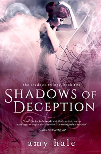 Shadows of Deception (The Shadows Trilogy Book 2) by [Hale, Amy]