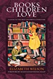 Books Children Love, Elizabeth L. Wilson, 0891074414