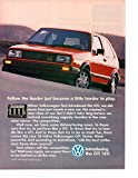 """Magazine Print Ad: Red 1987 VW Volkswagen GTI 16V,""""Follow the leader just became"""