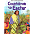 Countdown to Easter - Daily Lenten Devotions For Children