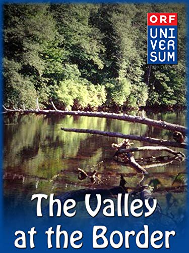 (The Valley at the Border)