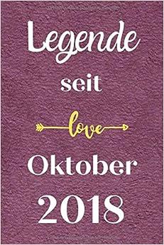 Legende seit Oktober 2018: Notizbuch a5 liniert softcover geburtstag geschenkideen frauen Männer, Geburtstagsgeschenk für Bruder Schwester Freunde kollege, geburtstag 2 jahre