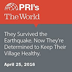 They Survived the Earthquake. Now They're Determined to Keep Their Village Healthy.