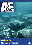 Ancient Mysteries - Atlantis: The Lost Civilization