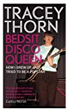 Bedsit Disco Queen, Tracey Thorn, 1844088669