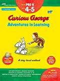 img - for Curious George Adventures in Learning, Pre-K: Story-based learning (Learning with Curious George) book / textbook / text book