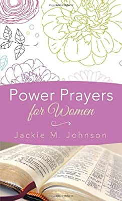 POWER PRAYERS FOR WOMEN (Inspirational Book Bargains)