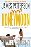 Second Honeymoon, James Patterson and Howard Roughan, 1455515957