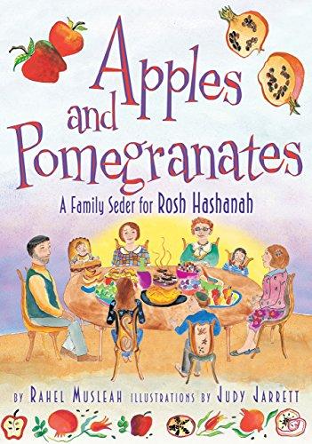 Apples and Pomegranates: A Rosh Hashanah Seder (High Holidays) (Rosh Hashanah Apples)