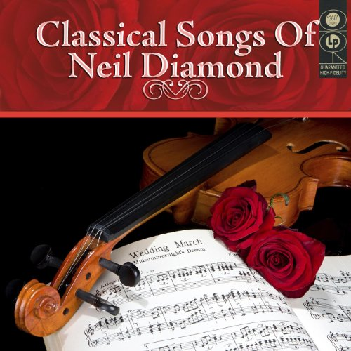 Classical Songs Of Neil Diamond (Neil Diamond Best Hits)