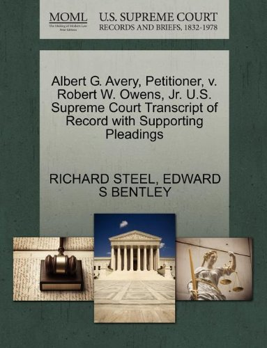 Albert G. Avery, Petitioner, v. Robert W. Owens, Jr. U.S. Supreme Court Transcript of Record with Supporting Pleadings