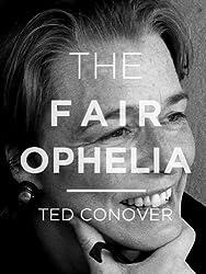 The Fair Ophelia (Kindle Single)