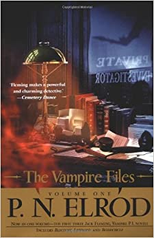 The Vampire Files, Volume One by P. N. Elrod (2003-10-07)