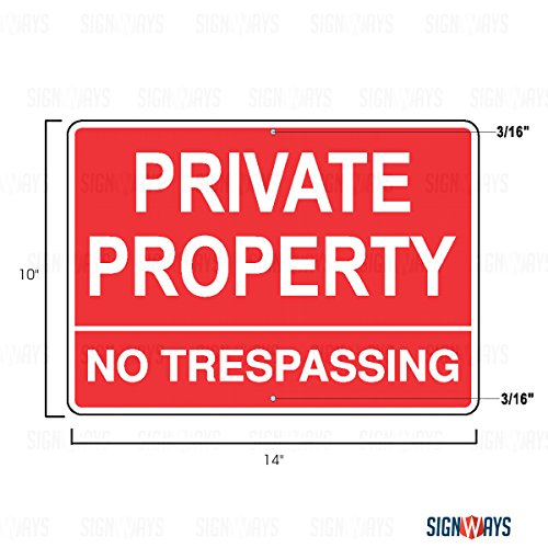 Private Property Sign, Private Property No Trespassing Sign, 3M Quality Inks, Bright-Laminated-Durable, Aluminum, 14X10, UV Protected, Made in USA -