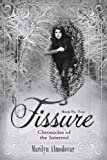 Fissure (Chronicles of the Interred, Book Two)