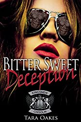 BITTER SWEET DECEPTION (The Kingsmen M.C Book 4)