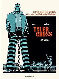 Tyler Cross, tome 2 : Angola par Fabien Nury