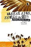 Habeas Asas, Sertão de Céu! (Em Portuguese do Brasil)