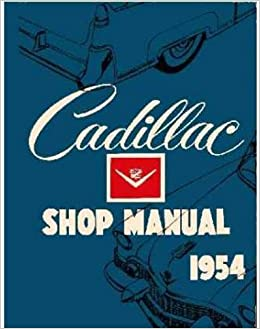 1954 1955 cadillac factory repair shop service manual includes 1954 1955 cadillac factory repair shop service manual includes series 62 coupe deville eldorado eldorado special series 60 special fleetwood fandeluxe Image collections