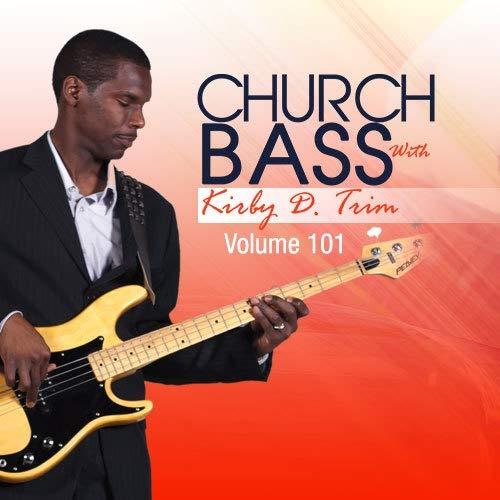 Church Bass with Kirby D. Trim - Vol. -