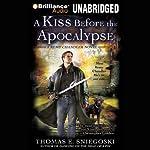 A Kiss Before the Apocalypse: A Remy Chandler Novel, Book 1 | Thomas E. Sniegoski