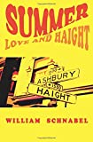 Summer of Love and Haight: 50th Anniversary of the Summer of Love