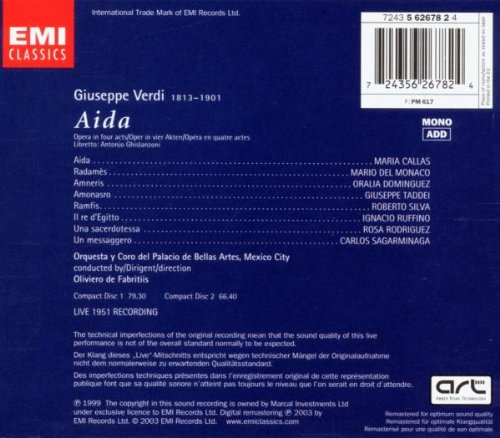Verdi: Aida (complete opera live 1951) with Maria Callas, Mario del Monaco, Oliviero de Fabritis, Orchestra & Chorus of del Palacio de Bellas Artes, Mexico City by EMI Classics