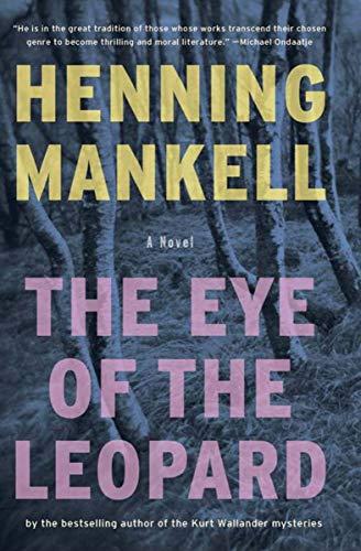 The Eye of the Leopard: A Novel