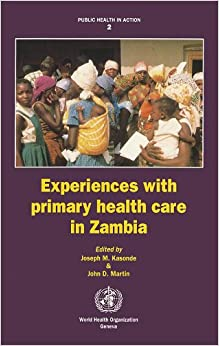 Experiences with Primary Health Care in Zambia (Public Health in Action)