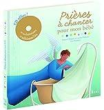 Prières à chanter pour mon bébé (1CD audio)
