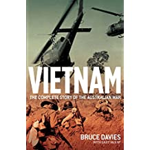 Vietnam: The Complete Story of the Australian War