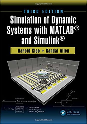 Simulation of Dynamic Systems with MATLAB® and Simulink®: Harold