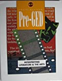 South-Western Pre-GED Interpreting Literature and the Arts, South-Western Educational Publishing Staff, 0538639911