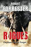 Rogues, Robert Forrester, 1490930477