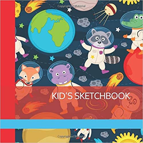 KID/'S SKETCHBOOK Blank Numbered Pages for Drawing /& Doodling with Fun Solar System Animals Cover for Boys and Girls