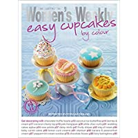 Easy Cupcakes by Colour (The Australian Women's Weekly: New Essentials)