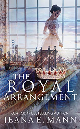 The Royal Arrangement by [Mann, Jeana E.]