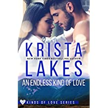 An Endless Kind of Love: A Billionaire Small Town Love Story (Kinds of Love Book 3)