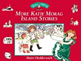 More Katie Morag Island Stories, Mairi Hedderwick, 0099433036