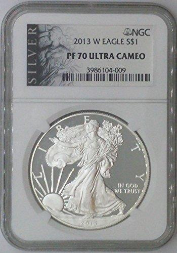 2013 W American Eagle $1 PF70 NGC PF