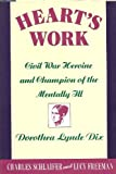 Heart's Work, Charles Schlaifer and Lucy Freeman, 1557784191