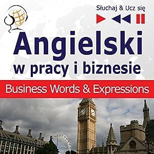 Angielski w pracy i biznesie Hörbuch