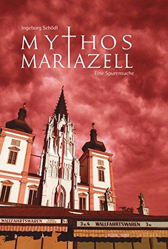 Mythos Mariazell