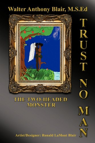 Download Trust No Man: The Two-Headed Monster PDF