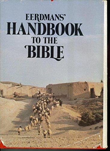 Ferdmans' Handbook To The - Eerdmans Handbook