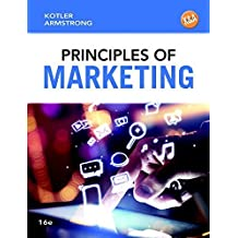 Principles of Marketing (16th Edition) (Newest Edition) by Philip T Kotler (2015-01-09)