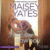 Part Time Cowboy | Maisey Yates