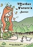 Mother Nature's Secret